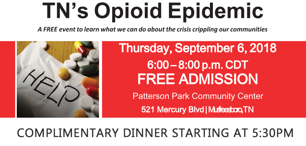 Rutherford County Opioid Town Hall  is Thursday, September 6th from 5:30 pm-8:00 pm