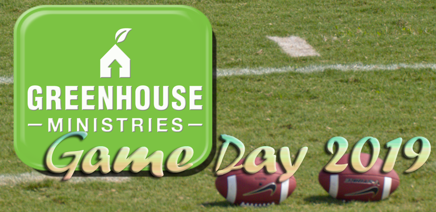 REMINDER: Greenhouse Ministries' GAME DAY Sept. 9, 2019