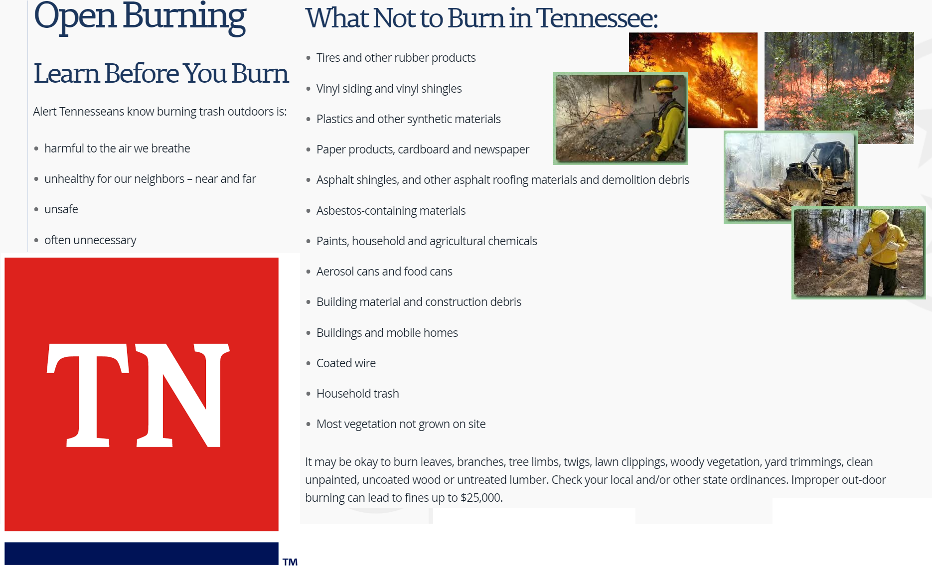 Obtaining a burn permit is free, fast, and simple. If you are burning a leaf or brush pile that is smaller than 8 feet by 8 feet in size, the online system provides a quick and efficient way to apply.