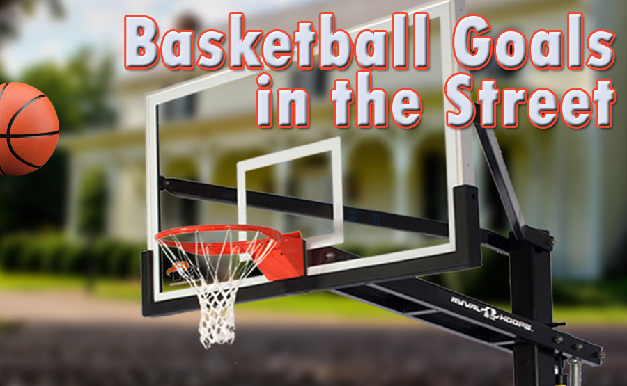 Basketball Goals in the Street