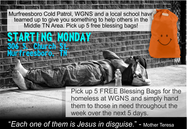 Pick up Five Free Blessing Bags on Monday at WGNS to give to those in need