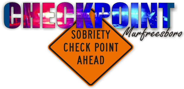 August 30th Sobriety Checkpoint in Murfreesboro