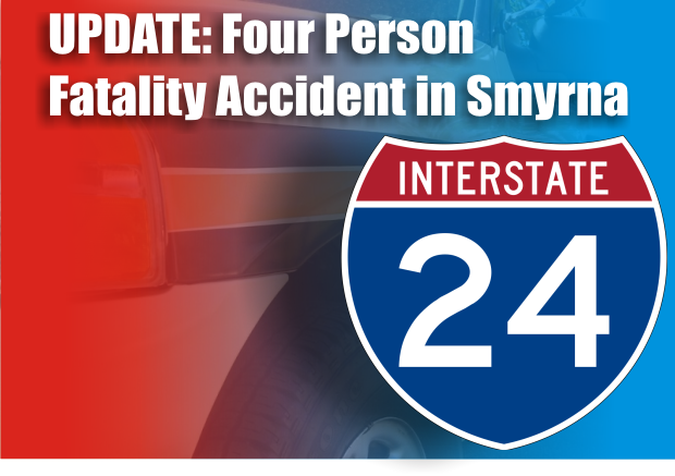 UPDATE: Names released in Memorial Day Weekend 4 Person Fatality Accident on I-24