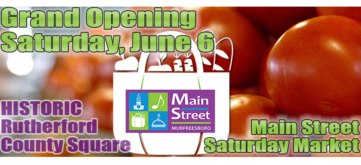 Main Street Saturday Market to hold Grand Opening Saturday June 6th
