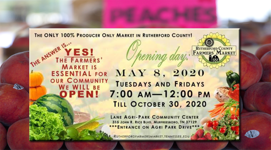THIS FRIDAY: Rutherford County Farmers Market - Opening Day and Current Guidelines for COVID-19