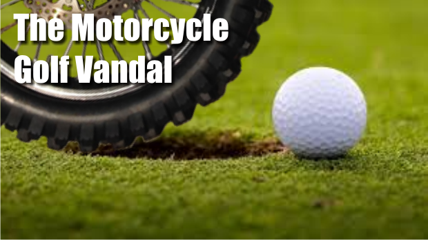 Vandal on a motorcycle strikes a Murfreesboro Golf Course