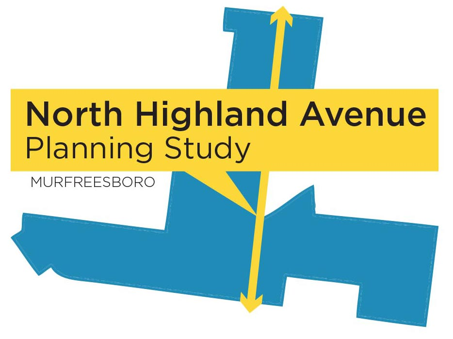 City of Murfreesboro and Ragan-Smith Launch Murfreesboro North Highland Avenue Planning Study
