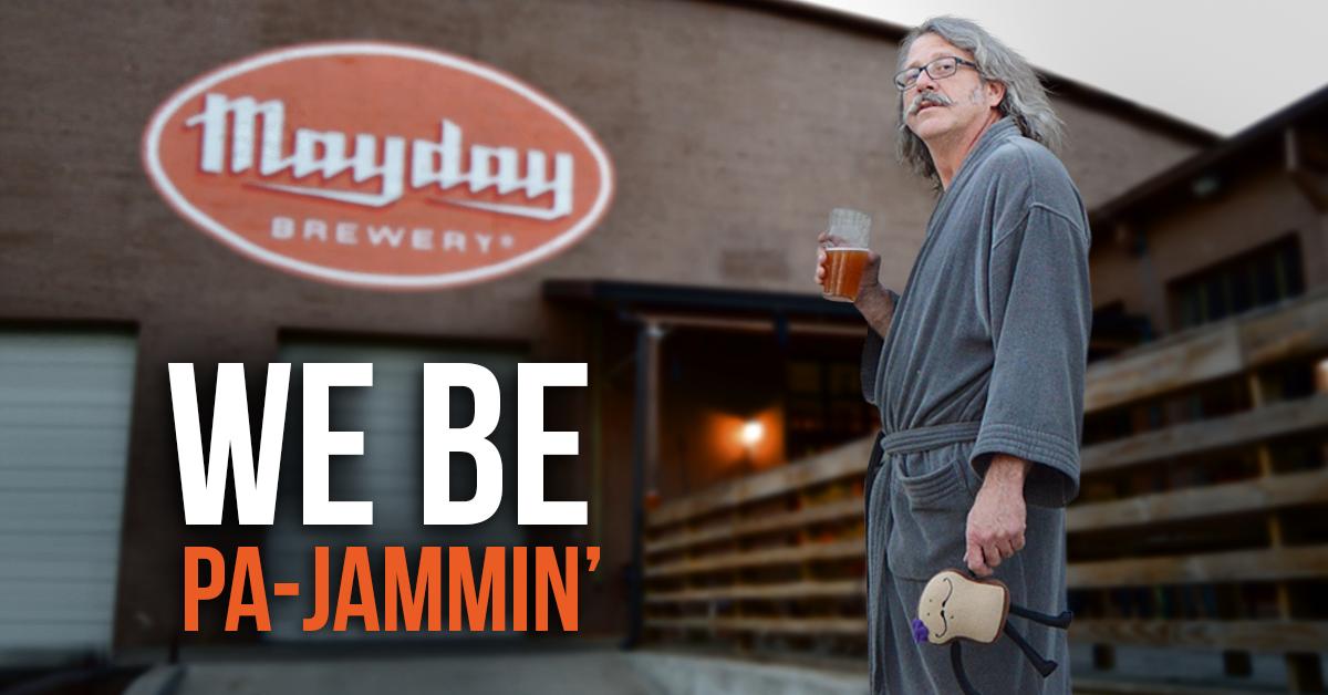 Mayday Brewery's 4th Anniversary Pajama Jam