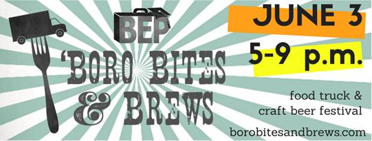 'Boro Bites and Brews Craft Beer and Food Truck Festival Set for June 3rd