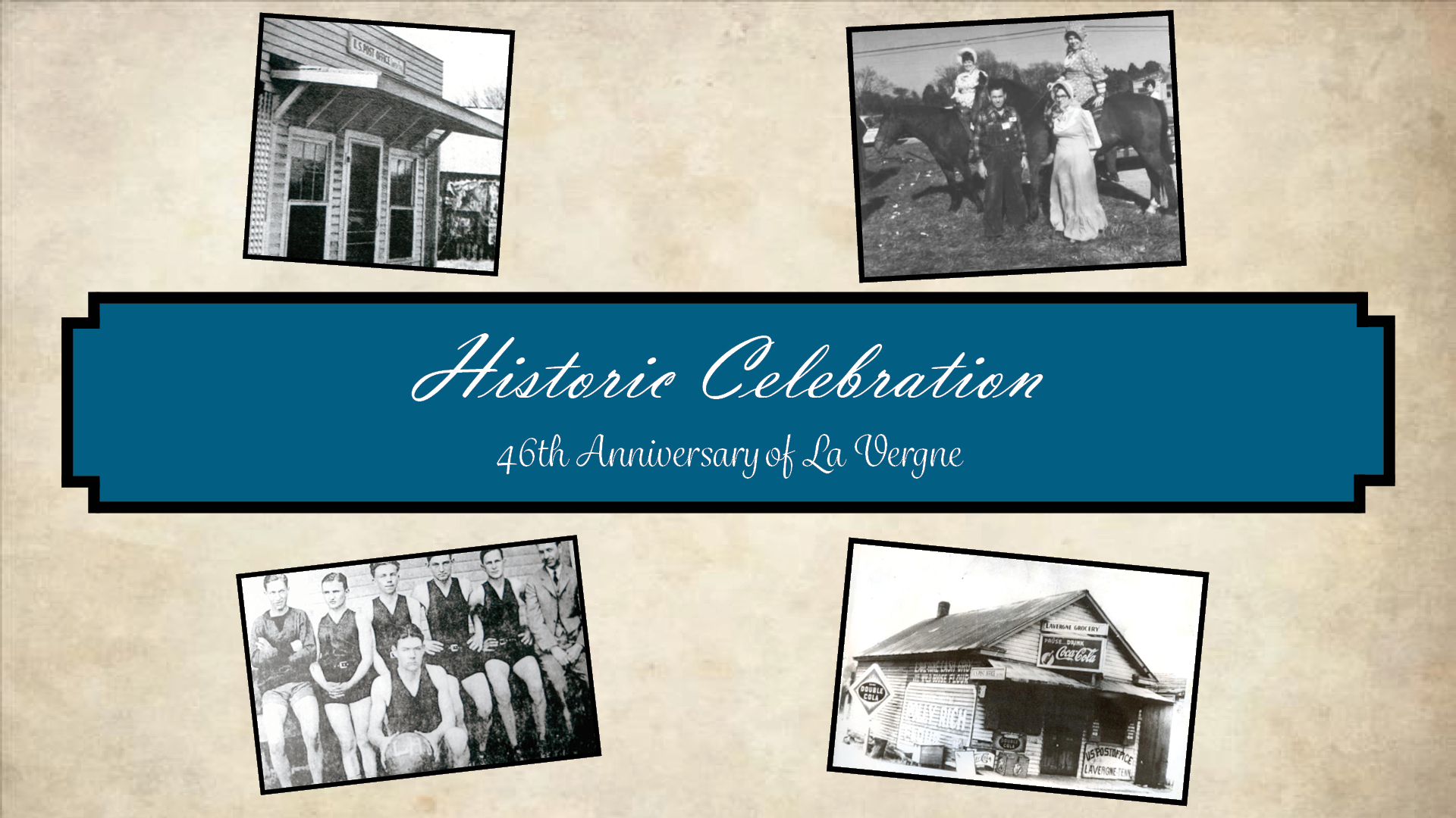 Historic Celebration this Saturday - La Vergne's 46th Anniversary