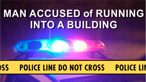 Man Allegedly Runs Vehicle Into Building