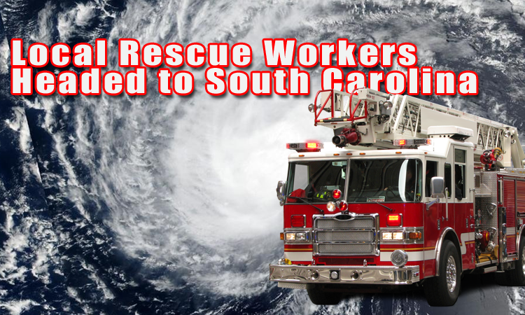 Local Rescue Teams Head To South Carolina
