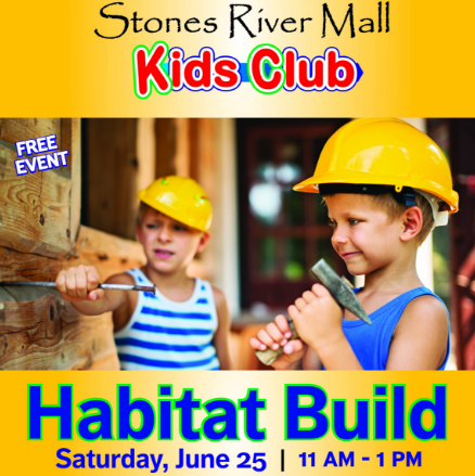 Stones River Mall to host Kids Club: Habitat Build on June 25