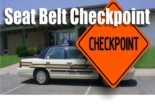 Seat Belt Checkpoint This Friday in Murfreesboro