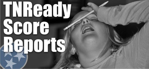 New TNReady Score Reports to Provide Better Information on Student Progress