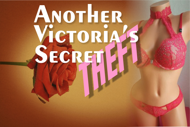 Over $12K in Merchandise Stolen from Victoria's Secret