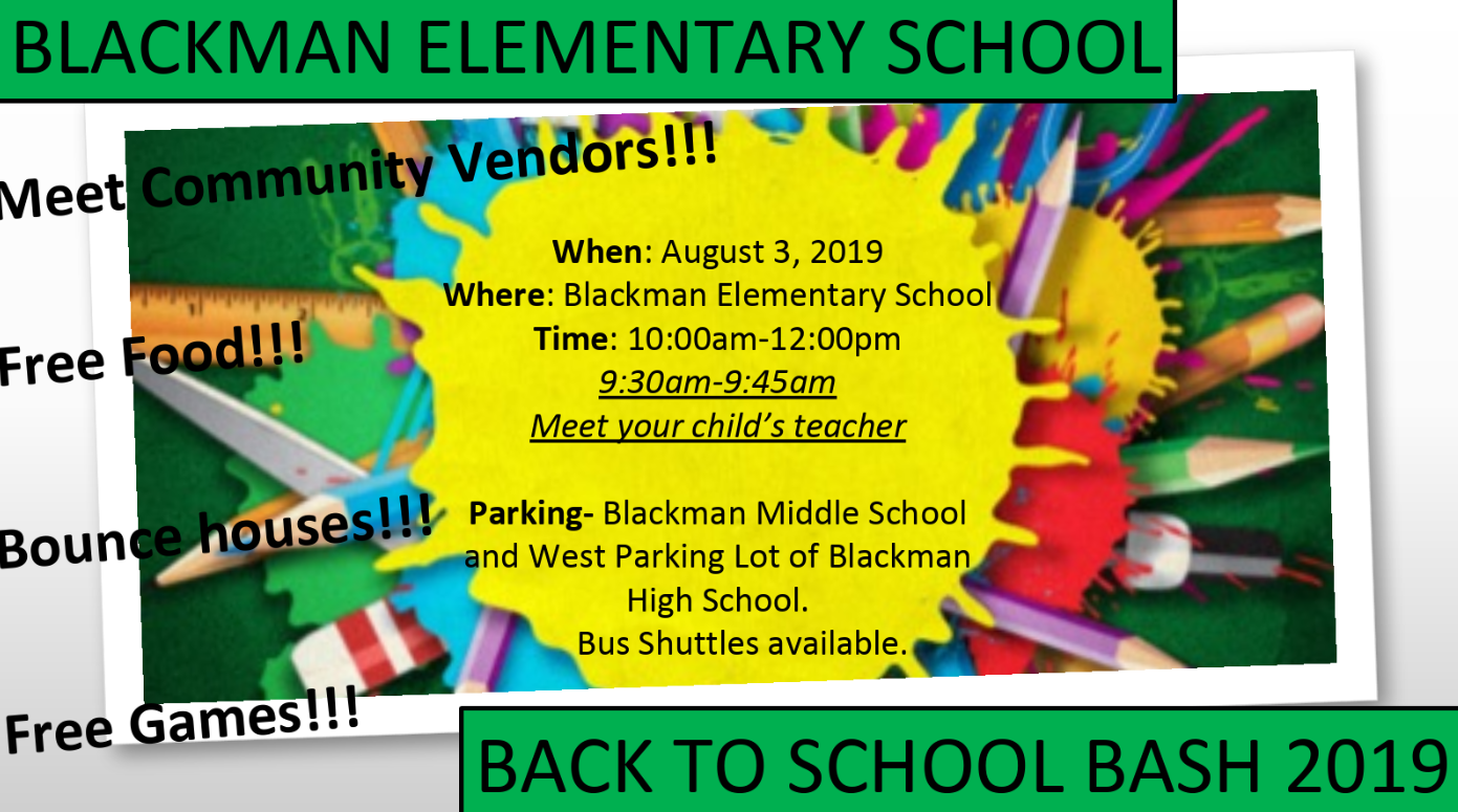 SATURDAY: Back to School Bash at Blackman Elementary