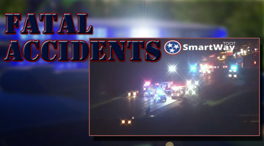 I-24: Two fatal accidents Under Investigation