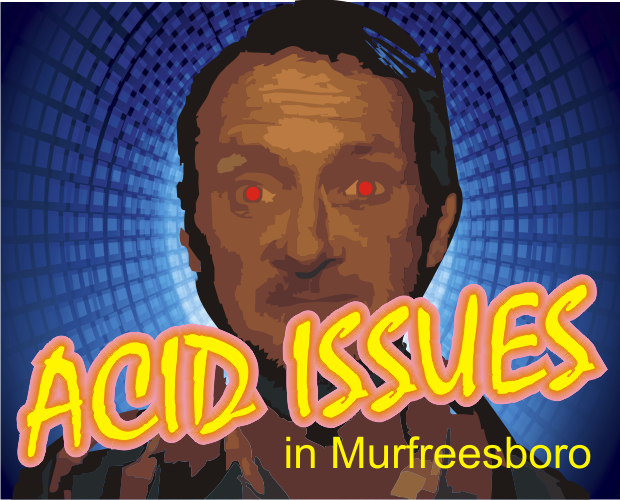 Another Drug Issue in Murfreesboro - This time Acid