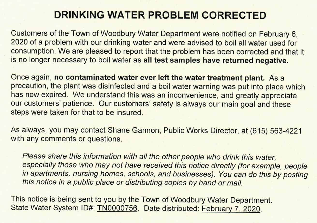 A notice for residents in Woodbury telling them to boil their water before drinking it has been lifted. Evidently, there was a fear that the water was somehow contaminated at the water plant.