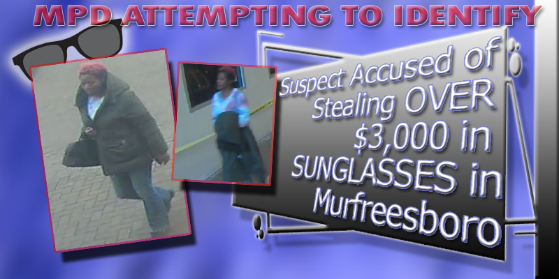 Can You Identify a Shoplifting Suspect Accused of Stealing Over $3k in Sunglasses