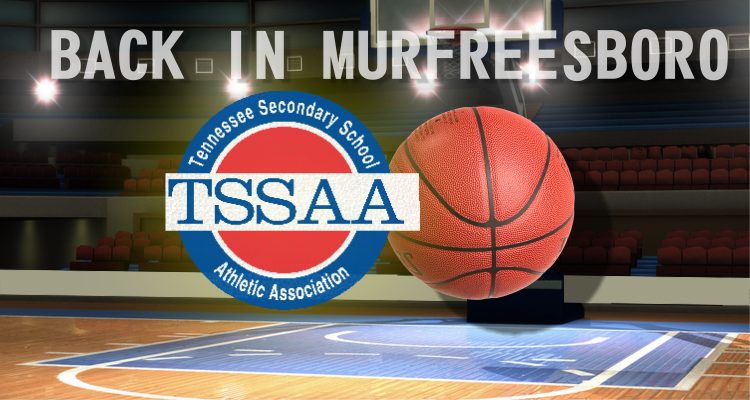 TSSAA high school basketball tournaments BACK at MTSU