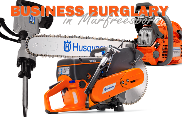 Construction equipment stolen from a Murfreesboro rental business