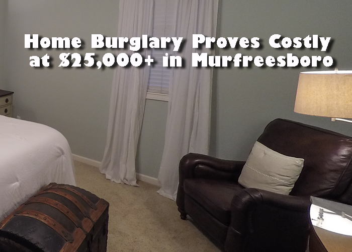 Home Burglary Proves Costly at $25,000+ in Murfreesboro