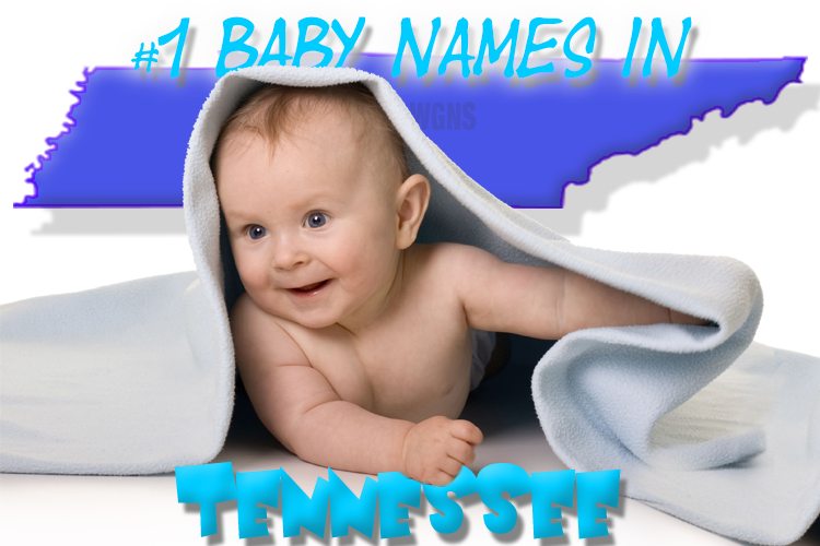 Most Popular Baby Names in Tennessee for 2018 Year