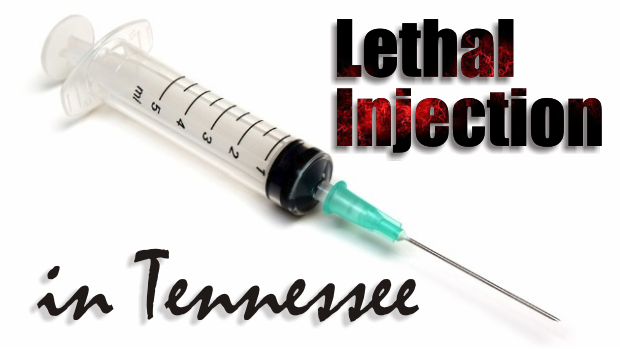 Tennessee Supreme Court Upholds Current Lethal Injection Protocol As Constitutional