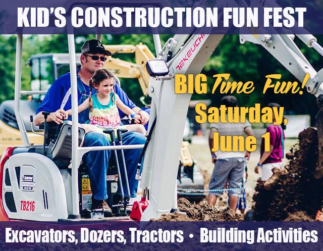 Annual Kid's Construction Fun Fest Coming Saturday, June 1