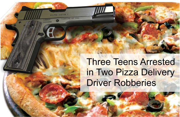 Three Local Teens Arrested in Two Pizza Delivery Driver Robberies