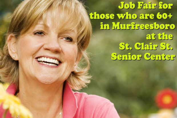 Job fair for those who are 60+ in Murfreesboro on Friday