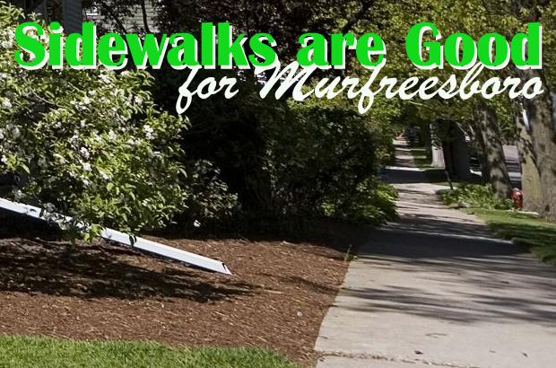 Sidewalks are Good for Murfreesboro