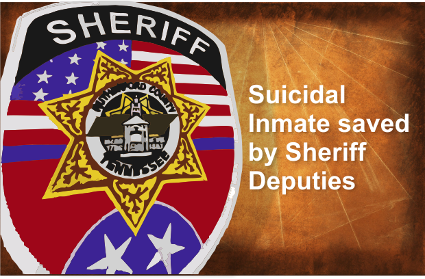 Jail inmate attempts suicide - Saved by Rutherford County detention staff