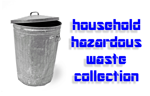 Household Hazardous Waste Collection November 3rd