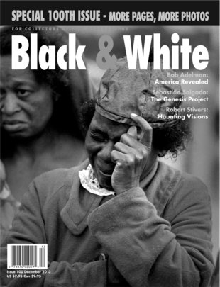 No. 100 December 2013 : Black & White : For Collectors of Fine Photography