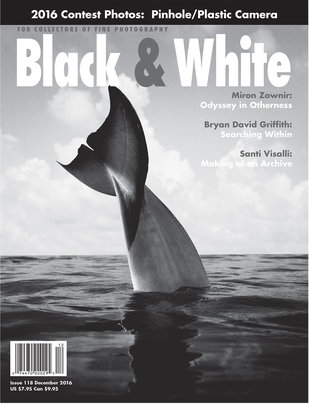 No. 118 December 2016 : Black & White : For Collectors of Fine Photography