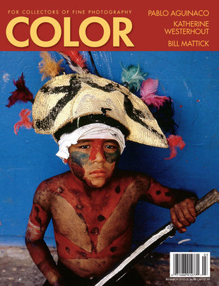 No. 6 March 2010 : COLOR : For Collectors of Fine Photography