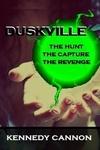 Duskville: The Capture