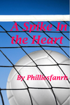 A Spike In the Heart