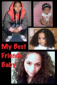 My Best Friend's Baby( A Ray Ray from ******************love story )