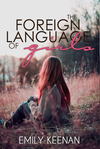 The Foreign Language of Girls // Finished