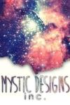 Mystic Designs Inc. // Closed