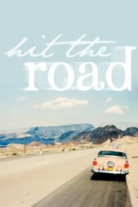 Hit The Road   a novel.