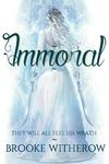 Immoral // A Novel