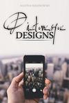 Picturesque Designs// A Graphic Design Company