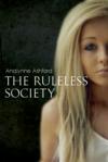 The Ruleless Society    Book 1