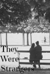 They Were Strangers