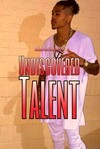 Undiscovered Talent  